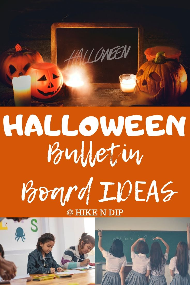 Halloween Bulletin Board Ideas To Give Your Classroom A Spooky Look Hike N Dip