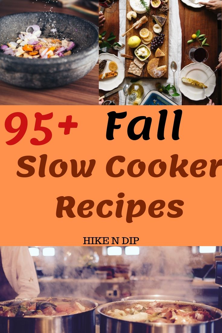 95 Fall Slow Cooker Recipes For Your Chilly Fall Evenings